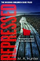 Repressed - The Missing Children Case Files Book 5 (Paperback)