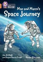Mae and Marco's Space Journey: Band 12/Copper - Collins Big Cat (Paperback)