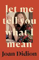 Let Me Tell You What I Mean (Hardback)