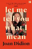 Let Me Tell You What I Mean (Paperback)