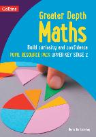 Greater Depth Maths Pupil Resource Pack Upper Key Stage 2 - Herts for Learning (Paperback)