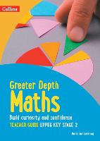 Greater Depth Maths Teacher Guide Upper Key Stage 2 - Herts for Learning (Paperback)