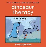 Dinosaur Therapy (Hardback)