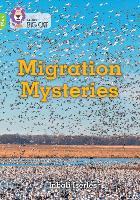 Migration Mysteries: Band 10+/White Plus - Collins Big Cat (Paperback)
