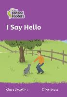 Level 1 - I Say Hello - Collins Peapod Readers (Paperback)