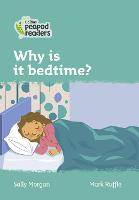 Level 3 - Why is it bedtime? - Collins Peapod Readers (Paperback)