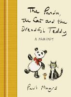 The Panda, the Cat and the Dreadful Teddy