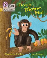 Don't Blame Me!: Phase 5 - Big Cat Phonics for Little Wandle Letters and Sounds Revised (Paperback)
