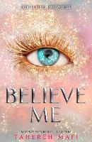 Believe Me - Shatter Me (Paperback)