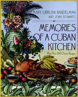 Memories of a Cuban Kitchen: More Than 200 Classic Recipes (Paperback)