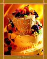 The Wedding Cake Book (Hardback)
