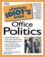 Complete Idiot's Guide to Office Politics (Paperback)