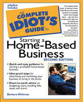 The Complete Idiot's Guide to Starting a Home-Based Business (Paperback)