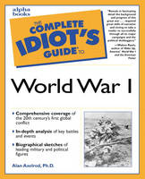 Complete Idiot's Guide to World War I (Paperback)