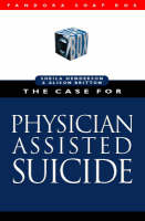 The Case for Physician Assisted Suicide