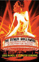 The Other Hollywood: The Uncensored Oral History of the Porn Film Industry (Hardback)