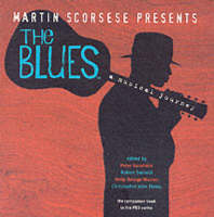 Martin Scorsese Presents the Blues: A Musical Journey (Hardback)