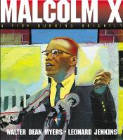 Malcolm X: A Fire Burning Brightly (Paperback)