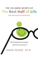 100 Simple Secrets Of The Best Half Of Life: What Scientists Have Learned And How You Can Use It (Paperback)