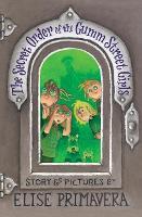 The Secret Order Of The Gumm Street Girls (Paperback)