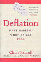 Deflation: What Happens When Prices Fall (Paperback)