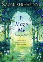 A Maze Me: Poems for Girls (Paperback)