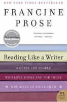 Reading Like a Writer: A Guide for People Who Loves Books and for Those Who Want to Write Them (Paperback)