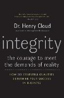 Integrity: The Courage to Meet the Demands of Reality (Paperback)