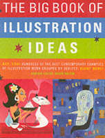 The Big Book of Illustration Ideas - Big Book S. (Paperback)