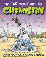 The Cartoon Guide to Chemistry - Cartoon Guide Series (Paperback)