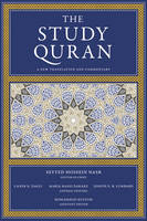 The Study Quran: A New Translation and Commentary (Hardback)