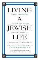 Living A Jewish Life, Updated And Expanded Edition: Jewish Traditions, Customs, And Values For Today's Families (Paperback)
