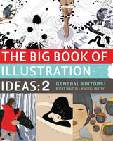 The Big Book of Illustration Ideas 2 (Hardback)