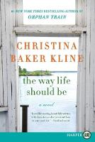 The Way Life Should Be [Large Print] (Paperback)