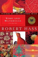 Time and Materials: Poems 1997-2005 (Paperback)