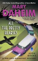 All the Pretty Hearses: A Bed-and-Breakfast Mystery (Paperback)