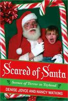 Scared of Santa: Scenes of Terror in Toyland (Paperback)