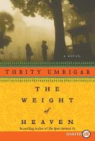 The Weight of Heaven (Paperback)