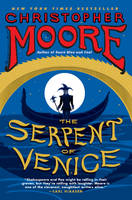 The Serpent of Venice: A Novel (Paperback)