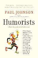 Humorists: From Hogarth to Noel Coward (Paperback)