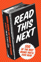 Read This Next: Your (500) New Favorite Book(s) (Paperback)