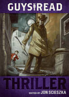 Guys Read: Thriller - Guys Read 2 (Paperback)