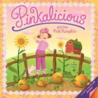 Pinkalicious and the Pink Pumpkin - Pinkalicious (Paperback)