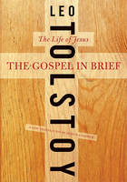 The Gospel in Brief: The Life of Jesus - Harper Perennial Modern Thought (Paperback)