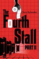 The Fourth Stall Part II - Fourth Stall 2 (Hardback)