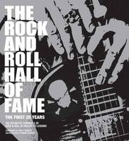 Rock and Roll Hall of Fame, The: The First 25 Years (Paperback)