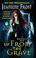 Up From the Grave: A Night Huntress Novel - Night Huntress 7 (Paperback)