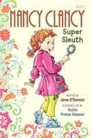 Fancy Nancy: Nancy Clancy, Super Sleuth - Nancy Clancy 1 (Paperback)