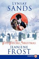 The Bite Before Christmas Large Print (Paperback)