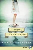 The Flight of Gemma Hardy (Large Print)